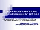 Bài giảng Tái cấu trúc nền kinh tế Việt Nam theo hướng nâng cao sức cạnh tranh - TS. Trần Du Lịch