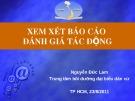 Bài giảng Xem xét báo cáo đánh giá tác động - Nguyễn Đức Lam