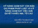 Bài giảng Kỹ năng giám sát văn bản quy phạm pháp luật và kỹ năng giám sát việc giải quyết khiếu nại, tố cáo - Nguyễn Thị Bạch Mai