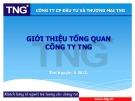 Bài thuyết trình: Giới thiệu tổng quan Công ty TNG