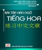 Giáo trình Bài tập Hán ngữ tiếng Hoa: Phần 1 - Vũ Thị Lý