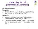 Bài giảng Kinh tế quốc tế (International Economics) - ĐH Kinh tế TP.HCM