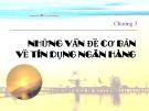 Bài giảng Nghiệp vụ ngân hàng thương mại: Chương 3 - TS. Nguyễn Thanh Phong