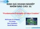 Bài thuyết trình: Định giá doanh nghiệp - Fundamental Principles of Value Creation