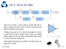 Bài giảng Chương 4:  Xử lý tín hiệu