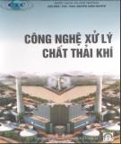 Ebook Công nghệ xử lí chất thải khí - PGS. TSKH. Nguyễn Xuân Nguyên