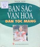 Ebook Bản sắc văn hóa dân tộc Mảng: Phần 2 - Ngọc Hải