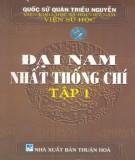 Ebook Đại Nam nhất thống chí (Tập 1): Phần 1 - NXB Thuận Hóa