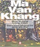 Ebook Mùa lá rụng trong vườn - Đám cưới không có giấy giá thú: Phần 1 - Ma Văn Kháng