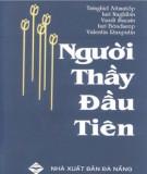 Ebook Người thầy đầu tiên: Phần 1 - NXB Đà Nẵng