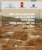 Quản lý đất đai ở Việt Nam - Nhận diện và giảm thiểu các rủi ro dẫn đến tham nhũng: Phần 2
