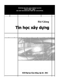 Bài giảng Tin học xây dựng - Lê Quỳnh Mai (Chủ biên)