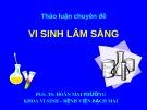Bài giảng Chuyên đề Vi sinh lâm sàng - PGS.TS. Đoàn Mai Hương
