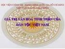 Bài giảng Giá trị văn hoá tinh thần của dân tộc Việt Nam - HV Chính trị - Hành chính Quốc gia HCM