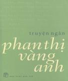 Phan Thị Vàng Anh - Truyện ngắn: Phần 1
