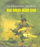 Ebook Hai mươi năm sau: Phần 1 - Alexandre Dumas