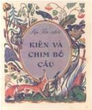 Truyện ngắn Kiến và chim bồ câu: Phần 2