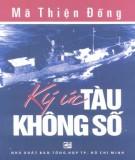Ebook Ký ức tàu không số: Phần 2 - Mã Thiện Đồng