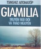 Truyện núi đồi và thảo nguyên Giamilia: Phần 1