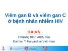 Bài giảng Viêm gan B và viêm gan C ở bệnh nhân nhiễm HIV