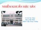 Bài giảng Nhiễm khuẩn hậu sản - Võ Thị Thu Thủy