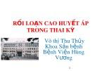 Bài giảng Rối loạn cao huyết áp trong thai kỳ - Võ Thị Thu Thủy