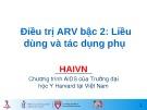 Bài giảng Điều trị ARV bậc 2: Liều dùng và tác dụng phụ