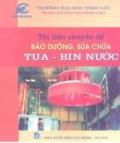 Ebook Tài liệu chuyên đề bảo dưỡng, sửa chữa tua-bin nước: Phần 1 - ĐH Điện lực
