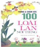 101 loài lan nổi tiếng - Kỹ thuật Trồng và chăm sóc: Phần 1