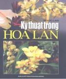 Ebook Kỹ thuật trồng hoa lan: Phần 2 - Ngọc Lan