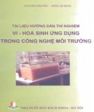 Ebook Tài liệu hướng dẫn thí nghiệm Vi - Hóa sinh ứng dụng trong công nghệ môi trường: Phần 1 - Nguyễn Thị Sơn - Trần Lệ Minh