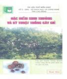 Ebook Đặc điểm sinh trưởng và kỹ thuật trồng cây giẻ: Phần 1