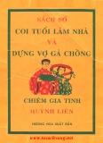 Ebook Sách số coi tuổi làm nhà và dựng vợ gả chồng - Huỳnh Liên