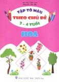 Ebook Bé tập tô màu theo chủ đề hoa - Nguyễn Hà My