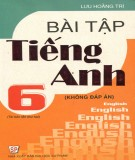 Ebook Bài tập Tiếng Anh lớp 6 (Không đáp án) - Lưu Hoằng Trí