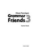 Grammar friends 3 teacher's book - Eileen Flannigan