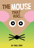 Ebook The mouse that was