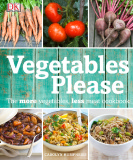 Ebook Vegetables please: The more vegetables, less meat