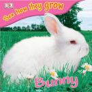 Ebook See how they grow: Bunny