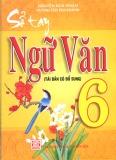 Ebook Sổ tay Ngữ văn Trung học cơ sở (Chương trình lớp 6) - Nguyễn Bích Thuận, Huỳnh Tấn Kim Khánh