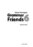 Grammar friends 6 teacher's book - Eileen Flannigan