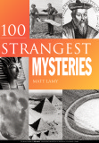 Ebook 100 Strangest mysteries - Matt Lamy