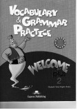 Vocabulary and grammar practice Welcome plus 2