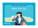 mom can go