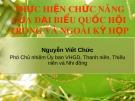Bài giảng Thực hiện chức năng của đại biểu Quốc hội trong và ngoài kỳ họp - Nguyễn Viết Chức