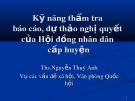 Bài giảng Kỹ năng thẩm tra báo cáo, dự thảo nghị quyết của Hội đồng nhân dân cấp huyện - ThS. Nguyễn Thuý Anh