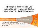 Bài giảng Kỹ năng ban hành văn bản quy phạm pháp luật và giám sát việc ban hành VBQPPL của HĐND cấp tỉnh - TS. Nguyễn Thị Kim Thoa