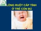 Bài giảng Lồng ruột cấp tính ở trẻ còn bú
