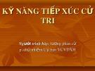 Bài giảng Kỹ năng tiếp xúc cử tri - Lương Phan Cừ