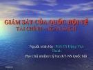 Bài giảng Giám sát của Quốc hội về tài chính ngân sách - PGS.TS. Đặng Văn Thanh